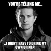 Bear Grylls questioning his decision to drink urine.